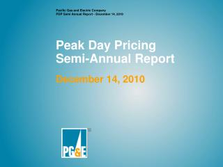 Peak Day Pricing Semi-Annual Report