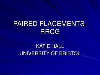 PAIRED PLACEMENTS-RRCG