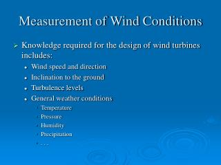 Measurement of Wind Conditions