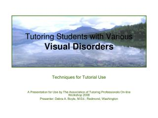 Tutoring Students with Various  Visual Disorders