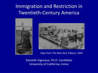 Immigration and Restriction in Twentieth-Century America