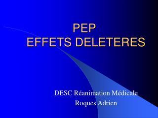 PEP  EFFETS DELETERES