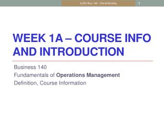 Week  1A  – Course Info and Introduction
