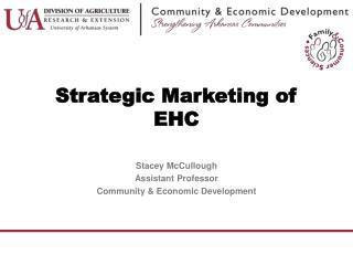 Strategic Marketing of EHC
