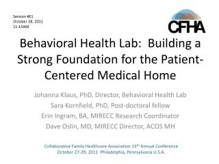 Behavioral Health Lab:  Building a Strong Foundation for the Patient-Centered Medical Home