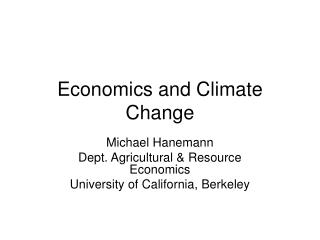 Economics and Climate Change