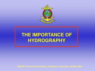 THE IMPORTANCE OF HYDROGRAPHY