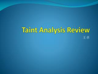Taint Analysis Review