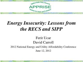 Energy Insecurity: Lessons from the RECS and SIPP