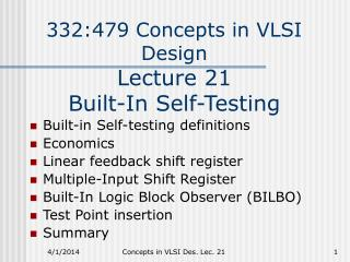 332:479 Concepts in VLSI Design Lecture 21    Built-In Self-Testing