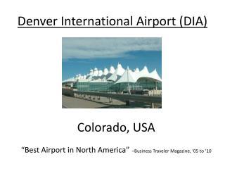 Denver International Airport (DIA)