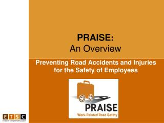 Preventing Road Accidents and Injuries for the Safety of Employees