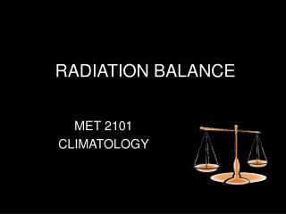 RADIATION BALANCE