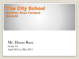 The City School Gulshan  Boys Campus Karachi