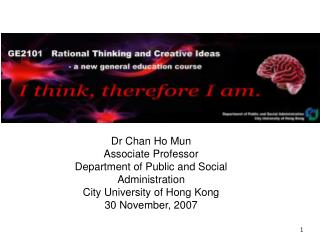 Dr Chan Ho Mun Associate Professor Department of Public and Social Administration