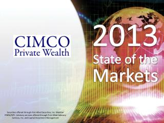 2013 State of the  Markets