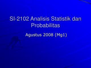 SI-2102 Analisis Statistik dan Probabilitas