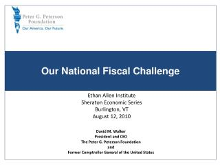 Our National  Fiscal Challenge