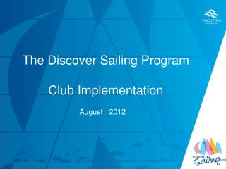 The Discover Sailing Program Club Implementation