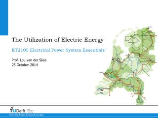 The Utilization of Electric Energy