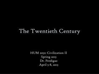 The Twentieth Century