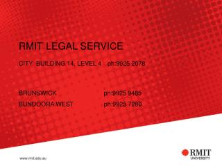 RMIT LEGAL SERVICE