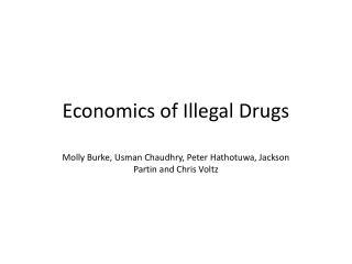 Economics of Illegal Drugs
