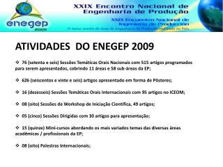 ATIVIDADES  DO ENEGEP 2009