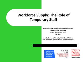 Workforce Supply: The Role of Temporary Staff