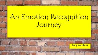 An Emotion Recognition Journey