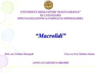 UNIVERSIT� DEGLI STUDI  �MAGNA GR�CIA� DI CATANZARO SPECIALIZZAZIONE in FARMACIA OSPEDALIERA