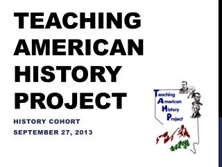 Teaching  american  history project