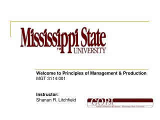 Welcome to Principles of Management & Production MGT 3114:001