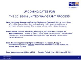 UPCOMING DATES FOR  THE 2013/2014 UNITED WAY GRANT PROCESS