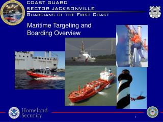 Maritime Targeting and Boarding Overview