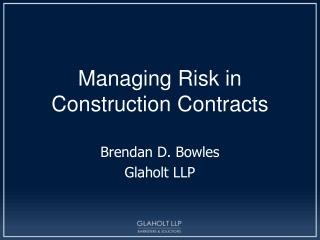 Managing Risk in Construction Contracts