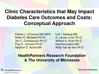 Clinic Characteristics that May Impact Diabetes Care Outcomes and Costs:  Conceptual Approach