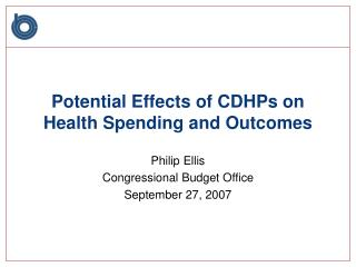 Potential Effects of CDHPs on Health Spending and Outcomes