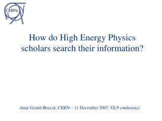 How do High Energy Physics scholars search their information?