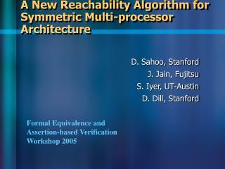 A New Reachability Algorithm for Symmetric Multi-processor Architecture