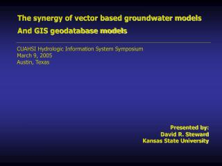 The synergy of vector based groundwater models And GIS geodatabase models