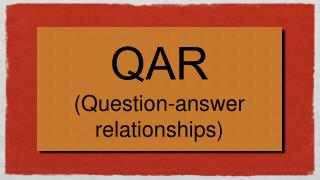 QAR Question-answer relationships