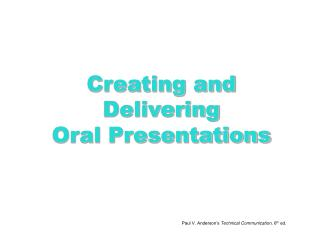 Creating and Delivering Oral Presentations