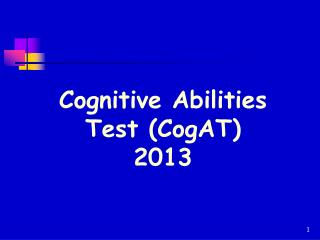 Cognitive Abilities Test (CogAT)  2013