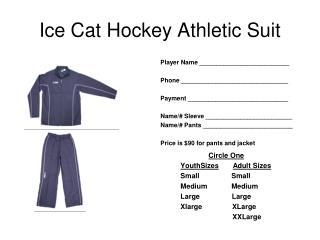 Ice Cat Hockey Athletic Suit