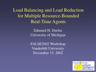 Load Balancing and Load Reduction  for Multiple Resource-Bounded  Real-Time Agents