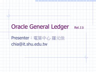 Oracle General Ledger    Rel.11i
