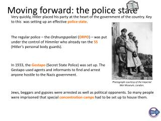 Moving forward: the police state