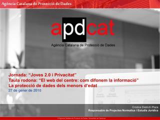Cristina Dietrich Plaza Responsable de Projectes Normatius i Estudis Jurídics