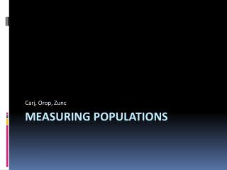 Measuring Populations